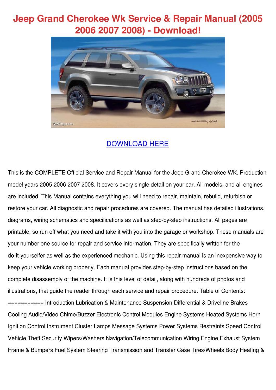 Jeep Grand Cherokee Wk Service Repair Manual by JulianaHarness - issuu