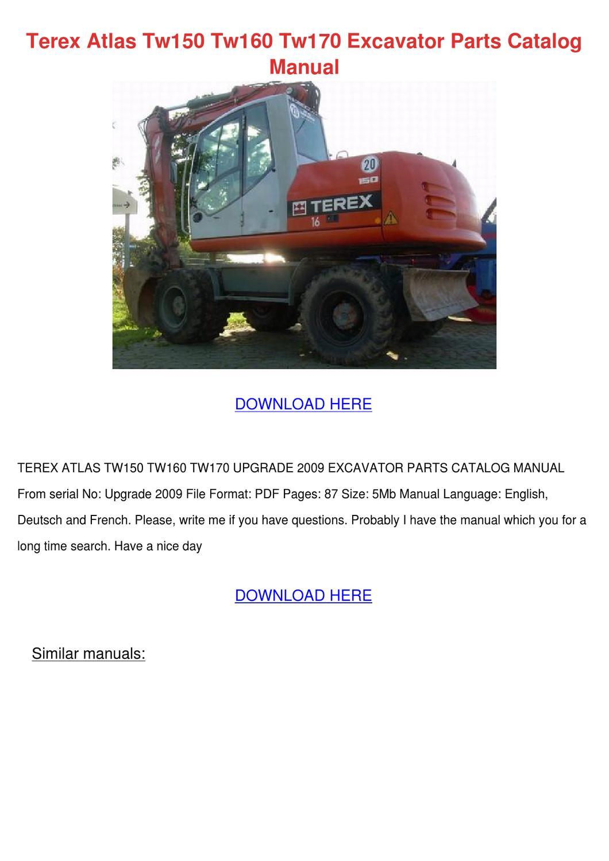 Terex Atlas Tw150 Tw160 Tw170 Excavator Parts by