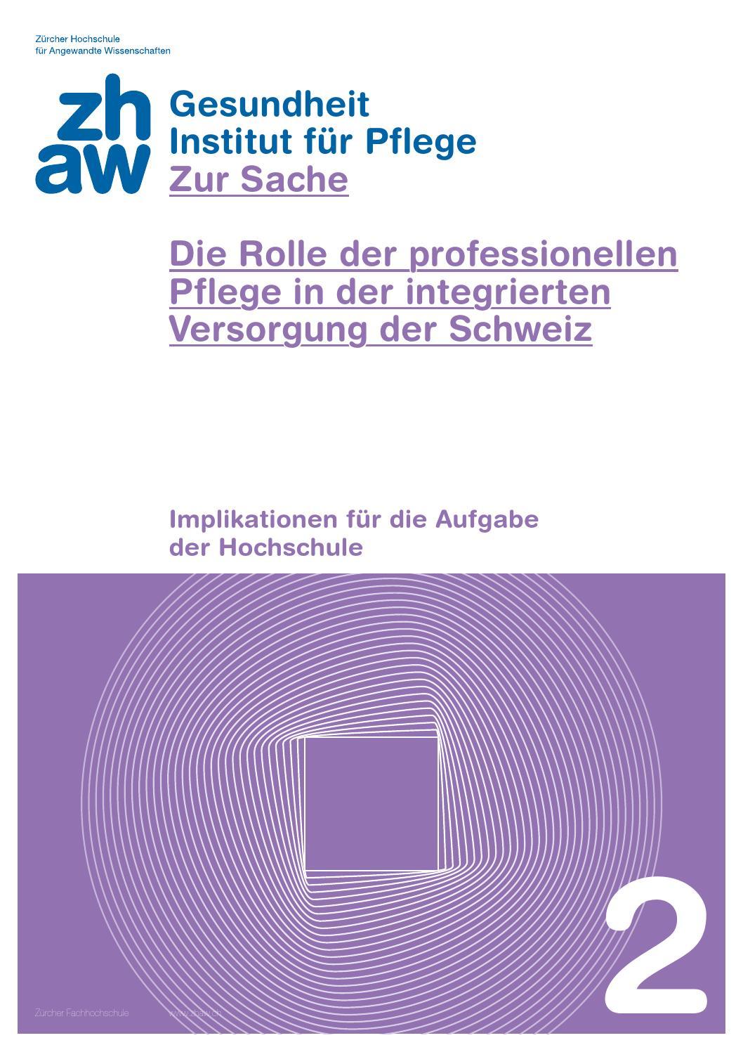 Zur Sache - Die Rolle der professionellen Pflege in der integrierten ...