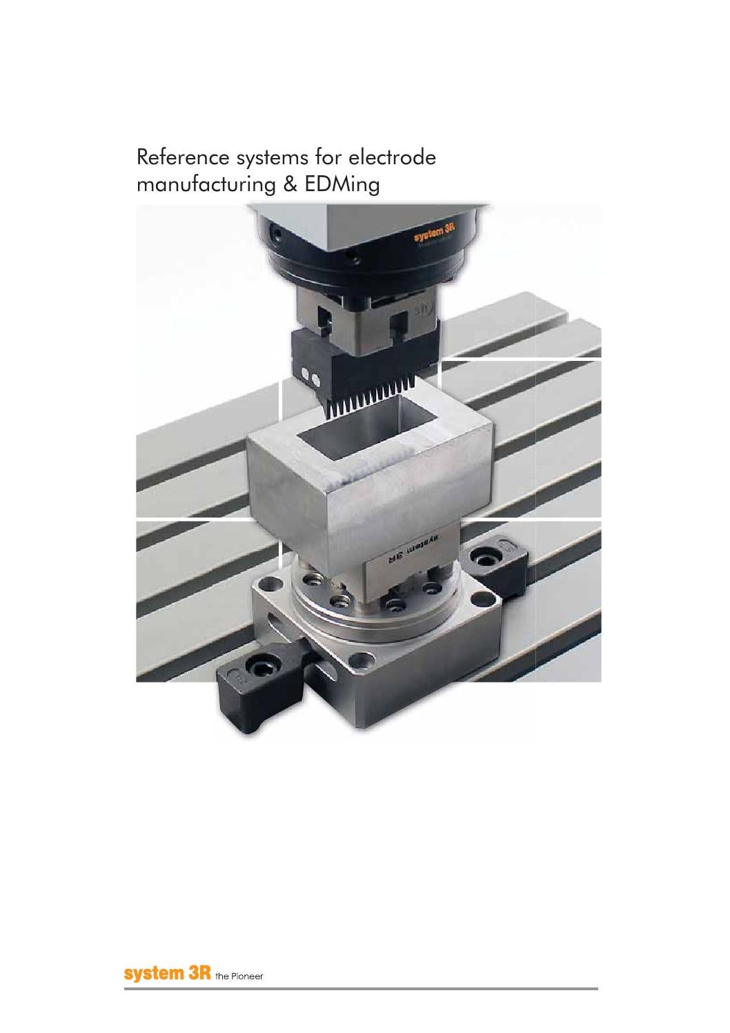 Reference system for electrode manufacturing & EDMing by joacim ...