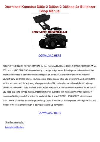 download komatsu d85e 2 d85ss 2 d85ess 2a bulldozer shop manual