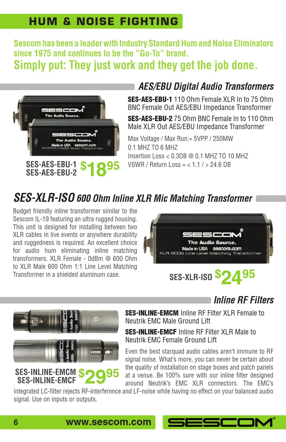 Sescom SES-INLINE-EMCF Inline RF Filter XLR Male to Neutrik EMC Female Ground Lift