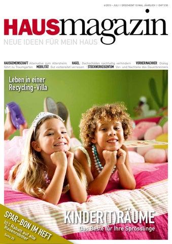 Magazin 6/2013 U2013 JulI I Erscheint 10 Mal Jährlich I Chf 5.50. HAUS