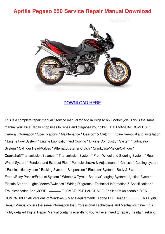 aprilia pegaso 650 service repair manual down by
