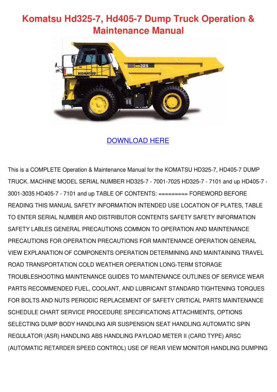 Komatsu Hd325 7 Hd405 7 Dump Truck Operation by GilbertoEdgar - issuu