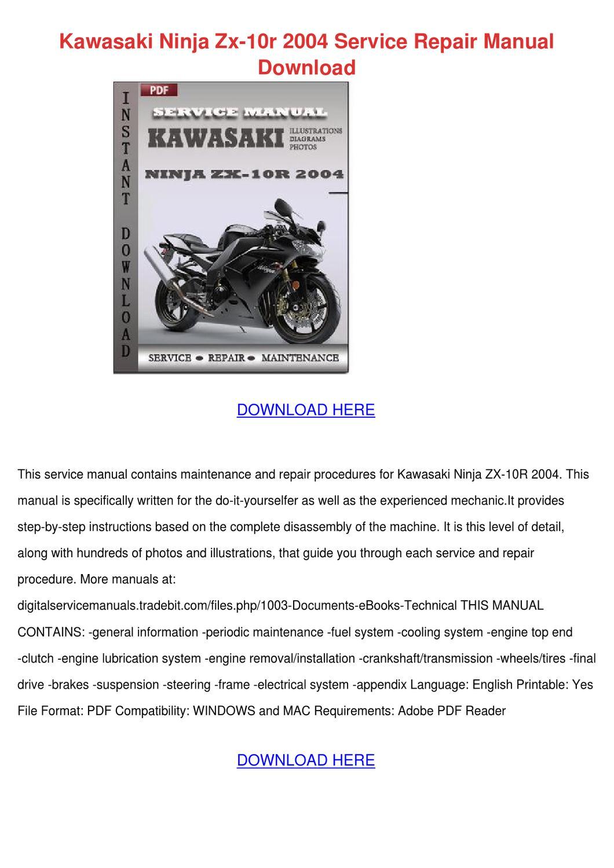 Kawasaki Ninja Zx 10r 2004 Service Repair Man by HannahCoble - issuu