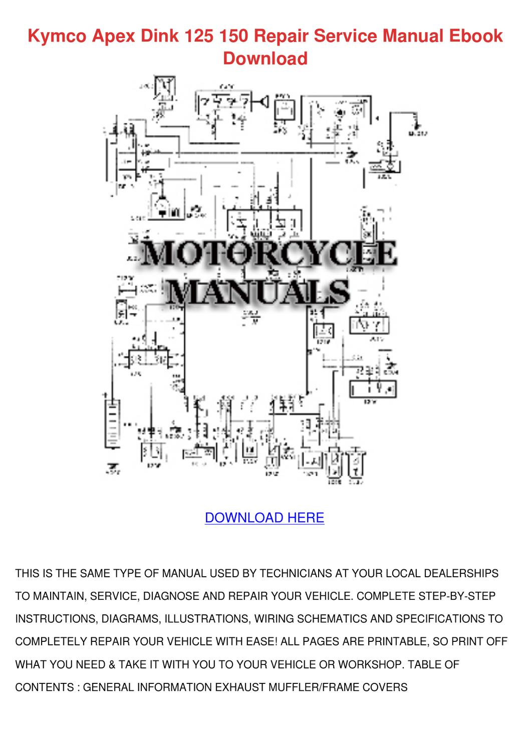 Kymco Apex Dink 125 150 Repair Service Manual by HannahCoble - issuu