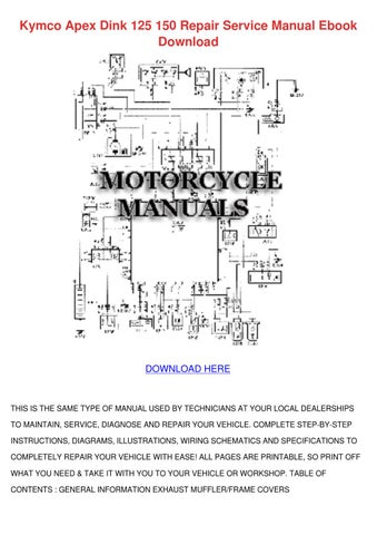 Kymco Apex Dink 125 150 Repair Service Manual By Hannahcoble Issuu