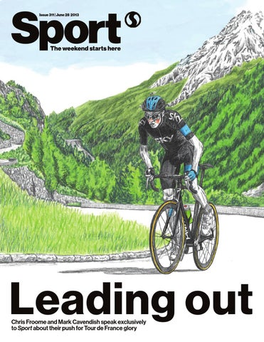 11d48ed42a Sport magazine 311. In this week s Sport  We speak exclusively to Tour de  France hopefuls Chris Froome and Mark Cavendish