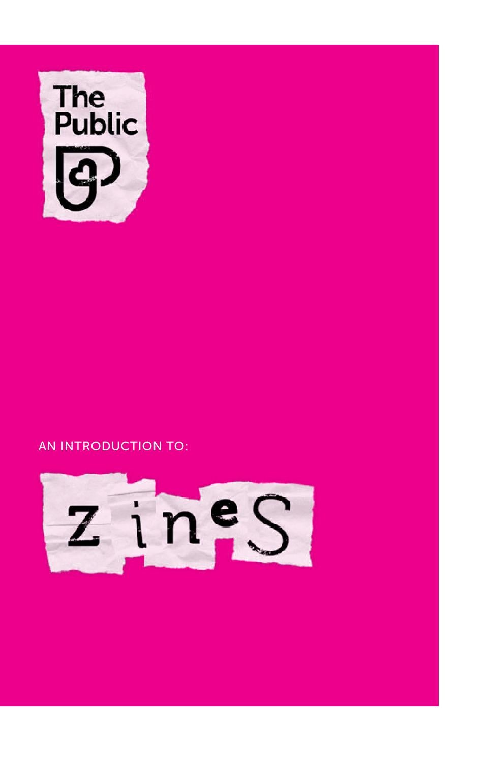 (No2) An introduction to zines (and zine-making) by The Public - issuu