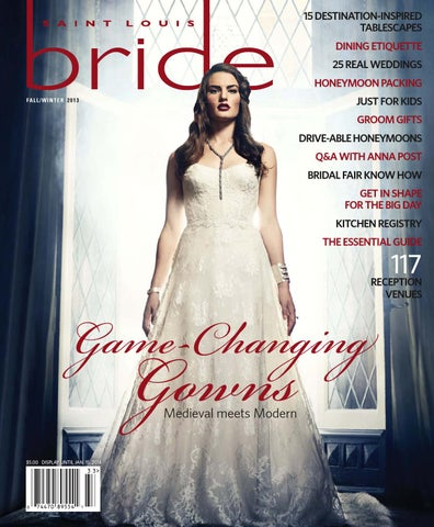 b9c9b3f7a80 St Louis Bride 2013 Fall Winter by Morris Media Network - issuu