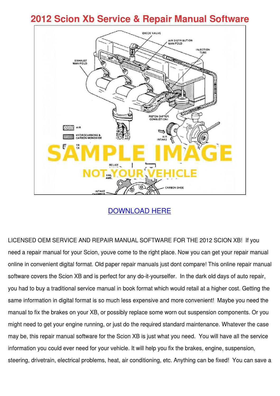 2012 Scion Xb Service Repair Manual Software by ErnieBroyles - issuu