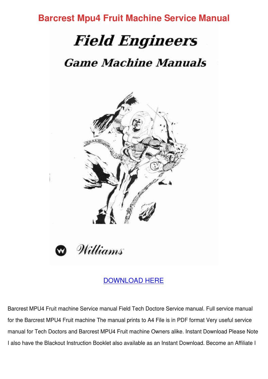 Barcrest Mpu4 Fruit Machine Service Manual by ErnieBroyles - issuu