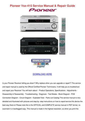 pioneer vsx 415 service manual repair guide by lashawnjorgenson issuu rh issuu com Pioneer VSX -D457 Manual Top Rated Pioneer Receivers