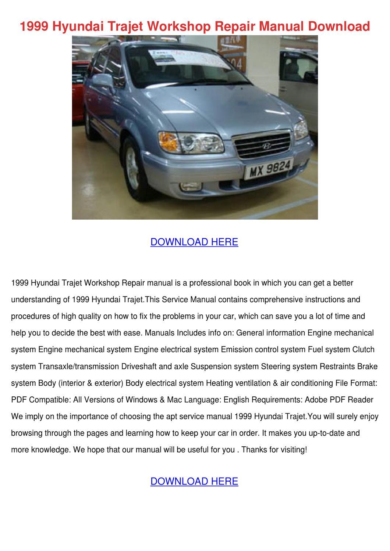 1999 Hyundai Trajet Workshop Repair Manual Do by ReynaldoPena - issuu