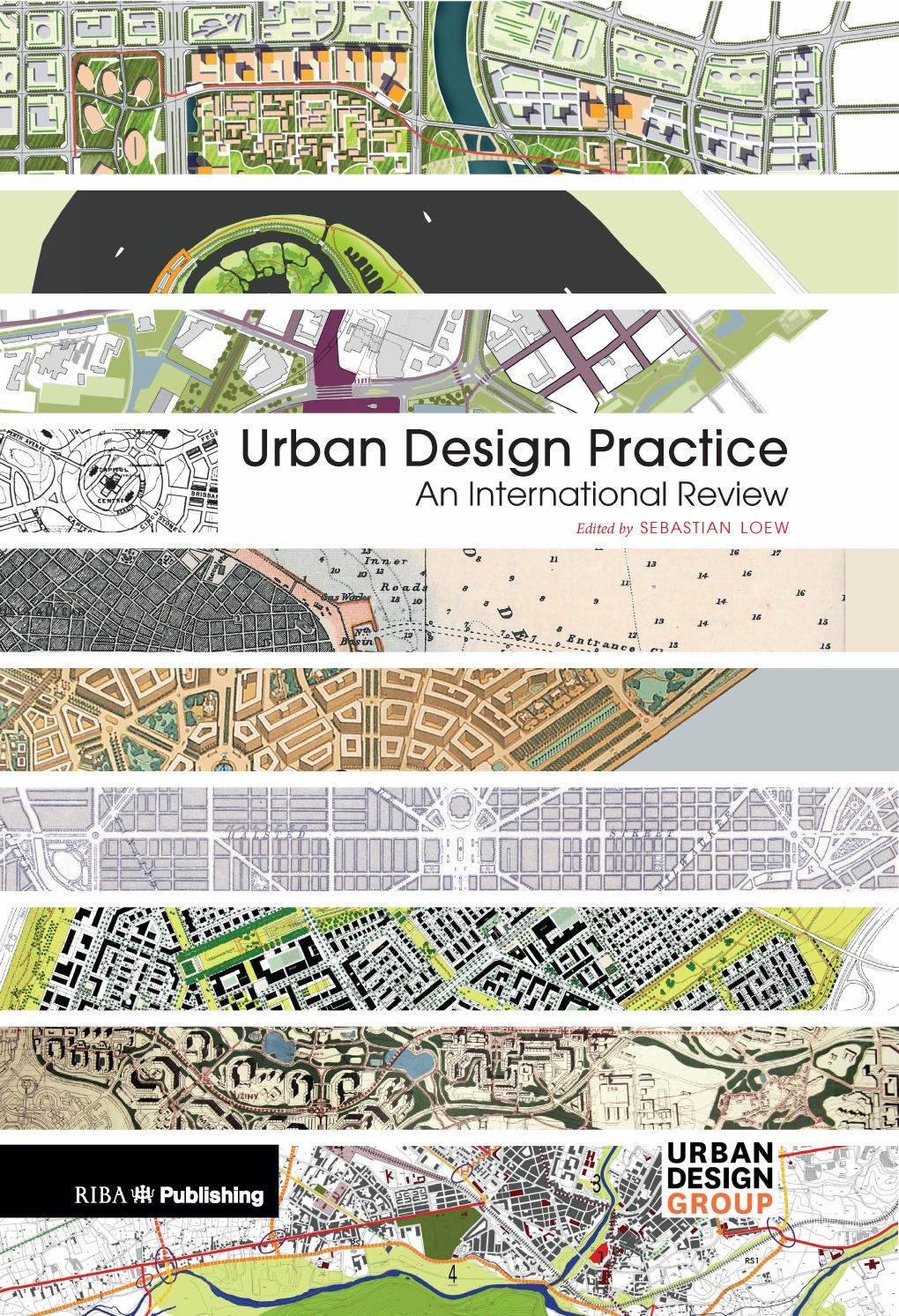 Urban Design Practice An International Review By Planum The Journal Of Urbanism Issuu