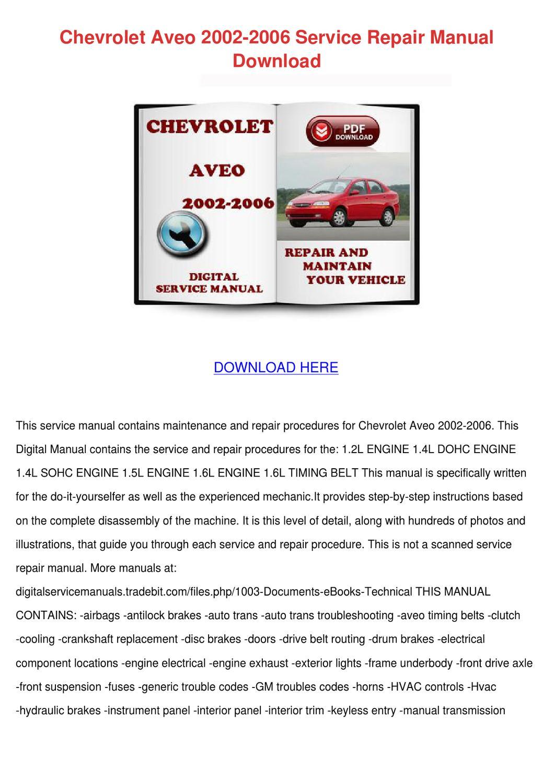 Chevrolet Aveo 2002 2006 Service Repair Manua by DaniBliss - issuu