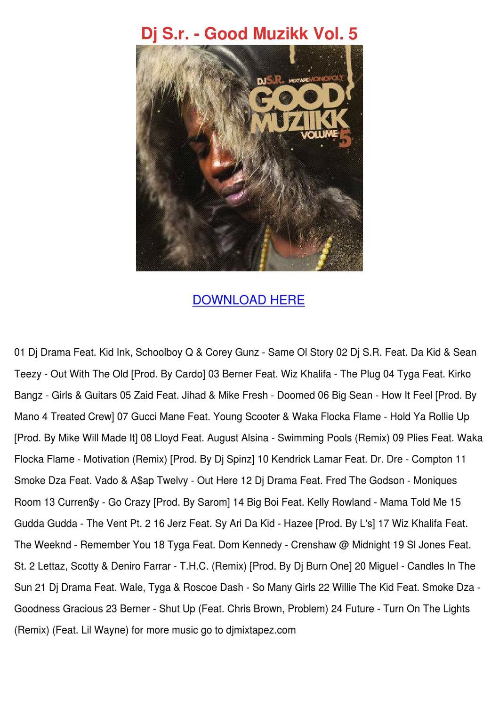 Dj sr good muzikk vol 5 by antoinettewillie issuu - Kendrick lamar ft lloyd swimming pools ...