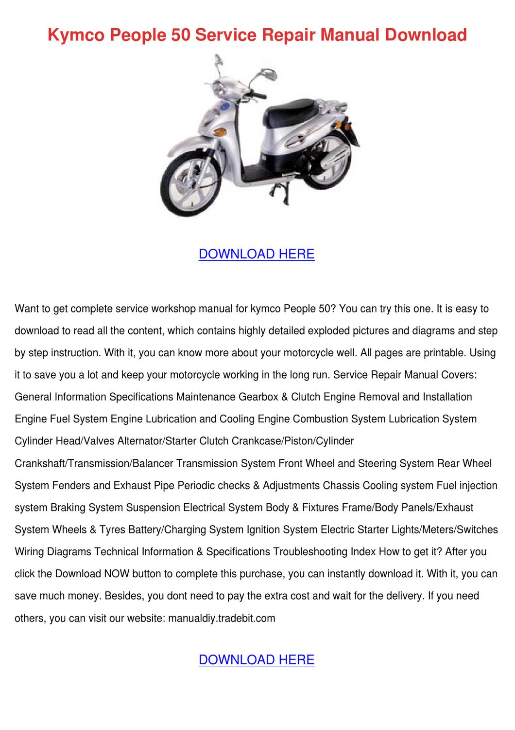 Kymco People 50 Service Repair Manual Downloa by HermelindaFishman - issuu