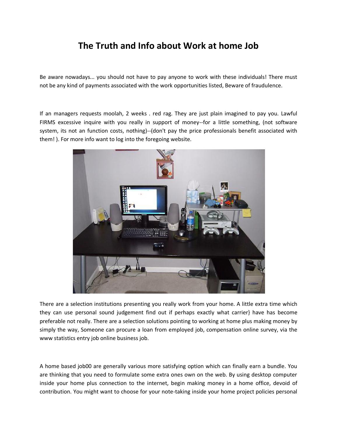 The truth and info about work at home job by florycadin - issuu