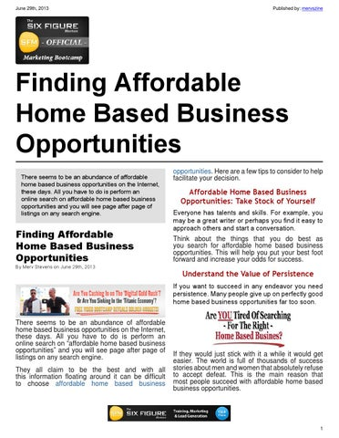 Page 1 June 29th 2017 Published By Mervszine Finding Affordable Home Based Business Opportunities