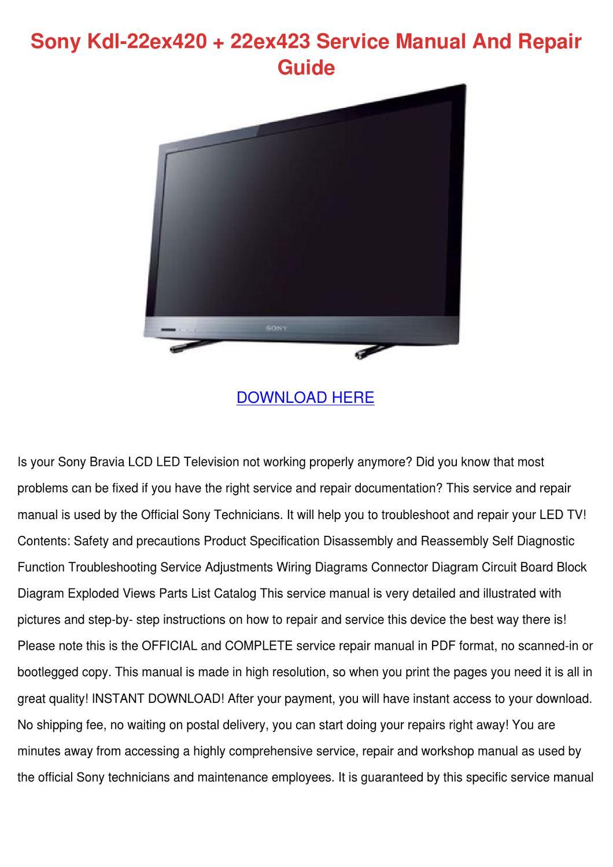 Sony Kdl 22ex420 22ex423 Service Manual And R by MarilynMarcum - issuu