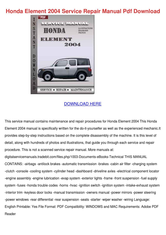 Honda Element 2004 Service Repair Manual Pdf by AlvaWatson - issuu