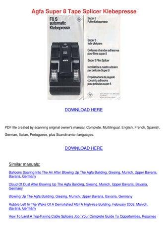 Agfa Super 8 Tape Splicer Klebepresse by AltaSweeney - issuu
