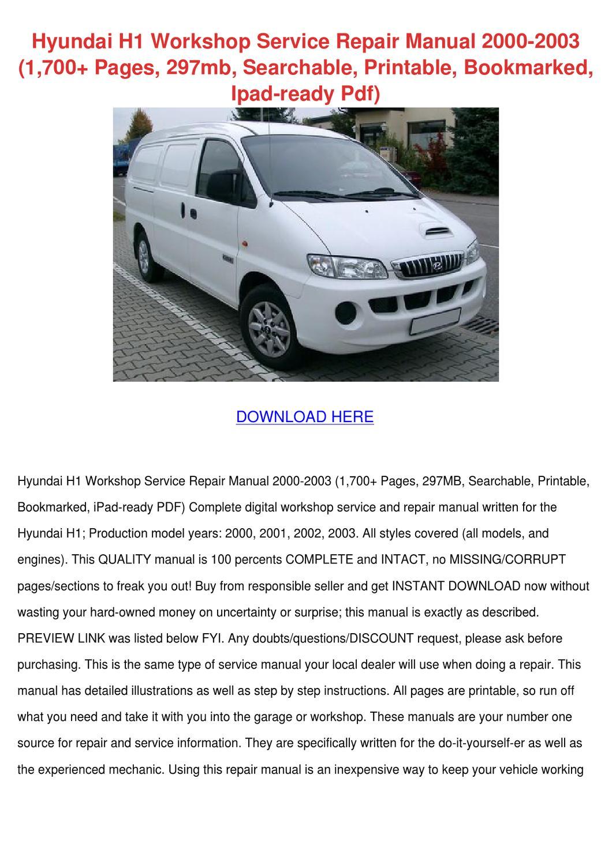 Hyundai H1 Workshop Service Repair Manual 200 by ...