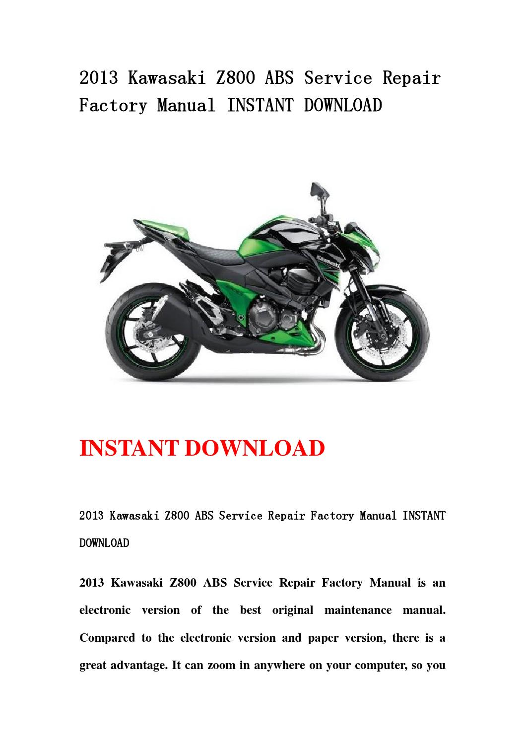 2013 kawasaki z800 abs service repair factory manual instant download by  hhgsbebfhb - issuu