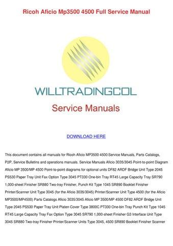 ricoh aficio mp3500 4500 full service manual by meaganmcdermott issuu rh issuu com Ricoh Aficio MP 6001 Ricoh Aficio MP 6002