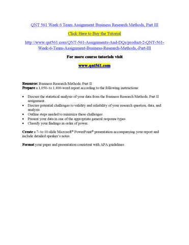 qnt561 business research part 2 team Tutorials for question - qnt561 business research project categorized under business and general business.