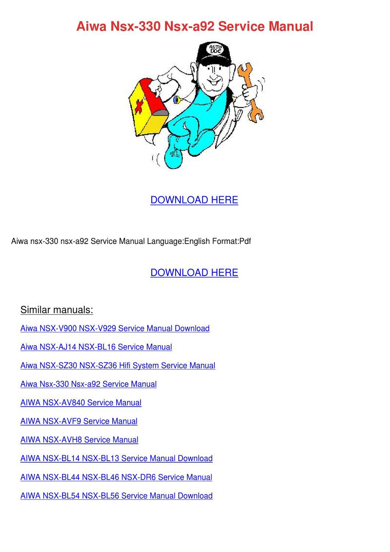 Aiwa Nsx 330 Nsx A92 Service Manual By Moniquemilton
