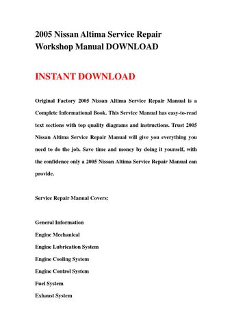 2005 nissan altima service repair workshop manual download by rh issuu com Tesla Model S Repair Manual 2005 nissan altima repair manual pdf