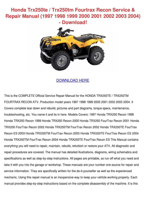 Honda Trx250te Trx250tm Fourtrax Recon Servic by DwainCollado - issuu