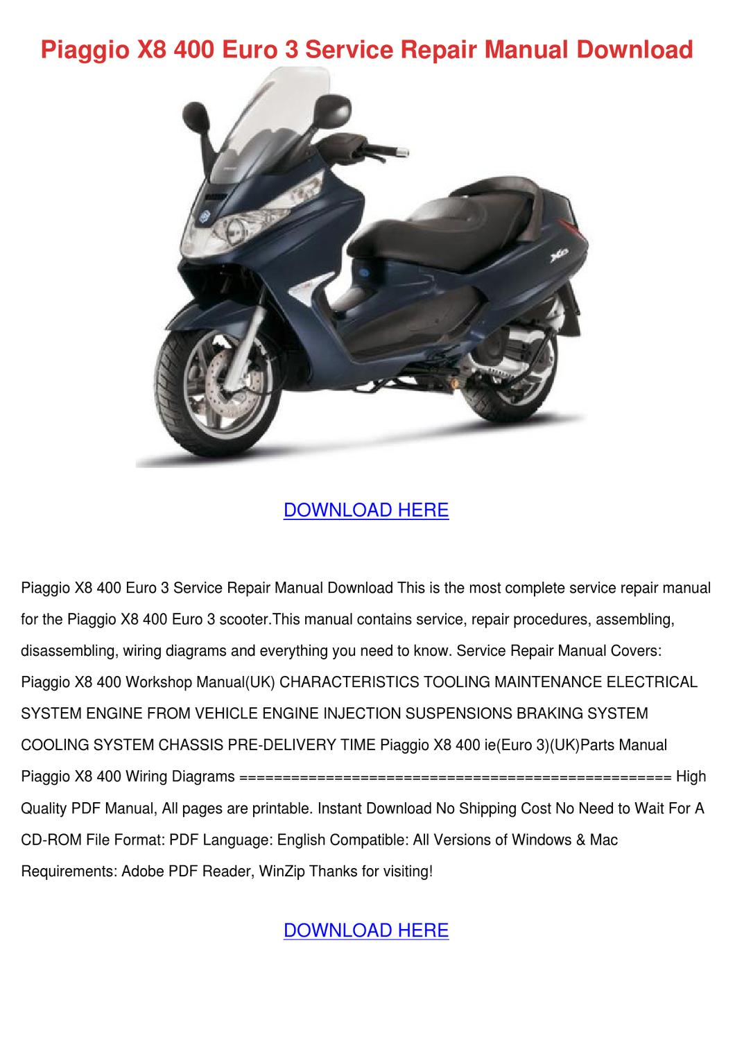 Piaggio X8 400 Euro 3 Service Repair Manual D by MaryellenMarlowe - issuu