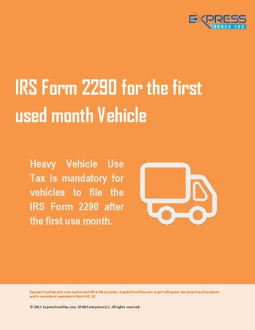 Hvut Form 2290 For The First Used Month Vehicle By Express Truck Tax