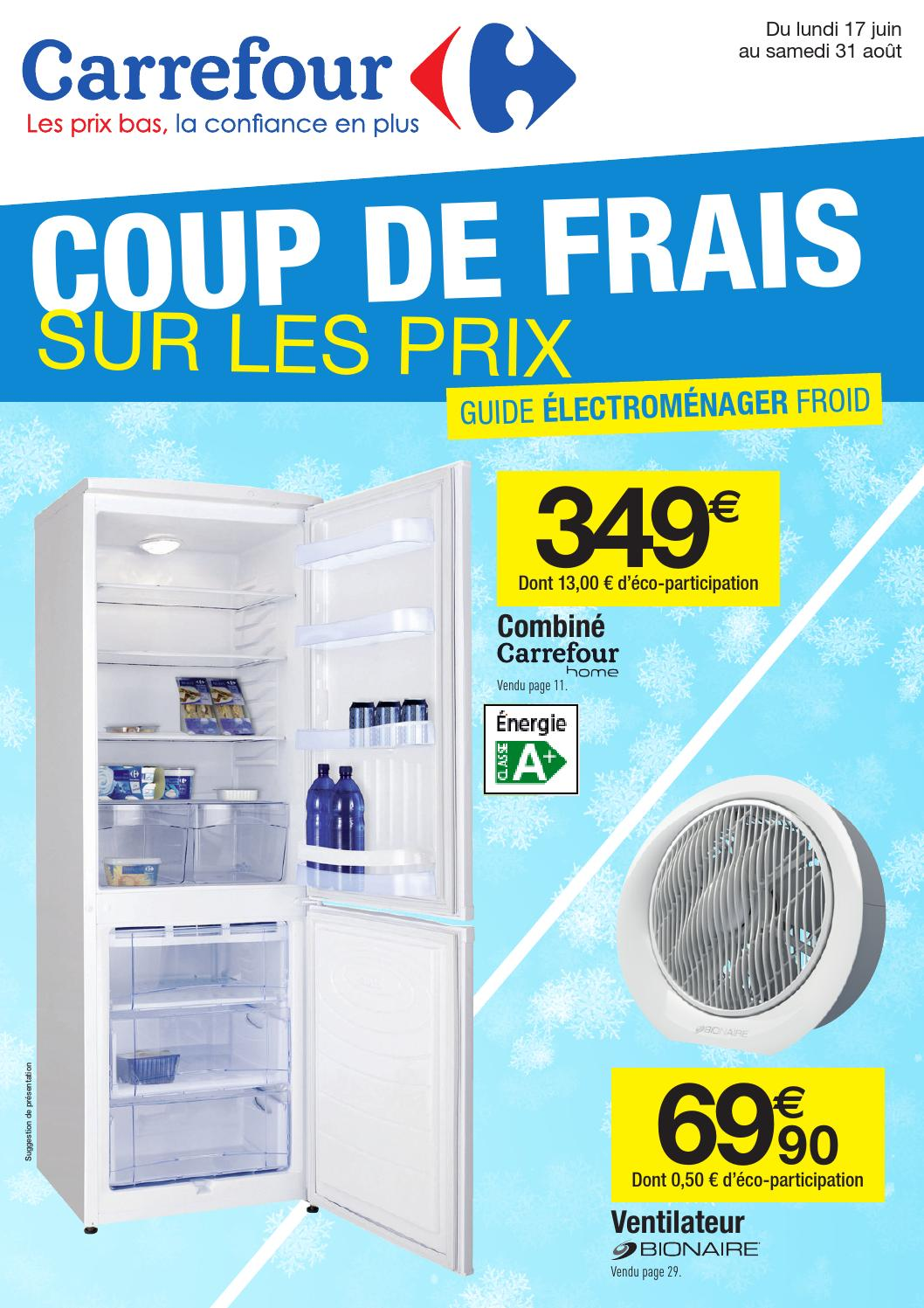 Catalogue carrefour coup de frais by INFOPRO DIGITAL issuu
