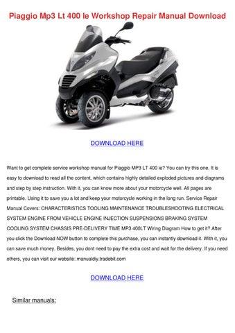 piaggio mp3 lt 400 ie workshop repair manual by philomenaparry issuu. Black Bedroom Furniture Sets. Home Design Ideas