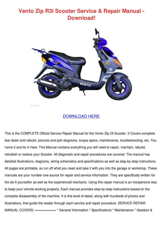 Vento Zip R3i Scooter Service Repair Manual D by KatlynJacobsen - issuu