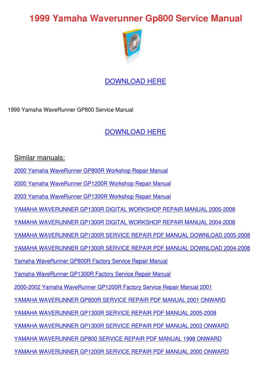 1999 Yamaha Waverunner Gp800 Service Manual By Weldonturk border=