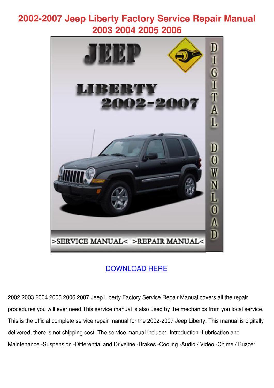 2002 2007 Jeep Liberty Factory Service Repair By Weldonturk Issuu