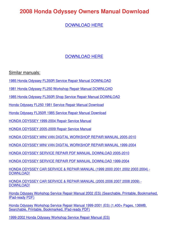 2008 Honda Odyssey Owners Manual Download by WeldonTurk - issuu