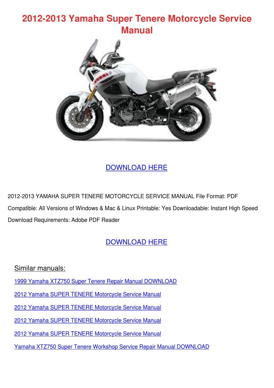 2012 2013 Yamaha Super Tenere Motorcycle Serv by JudyHay - issuu