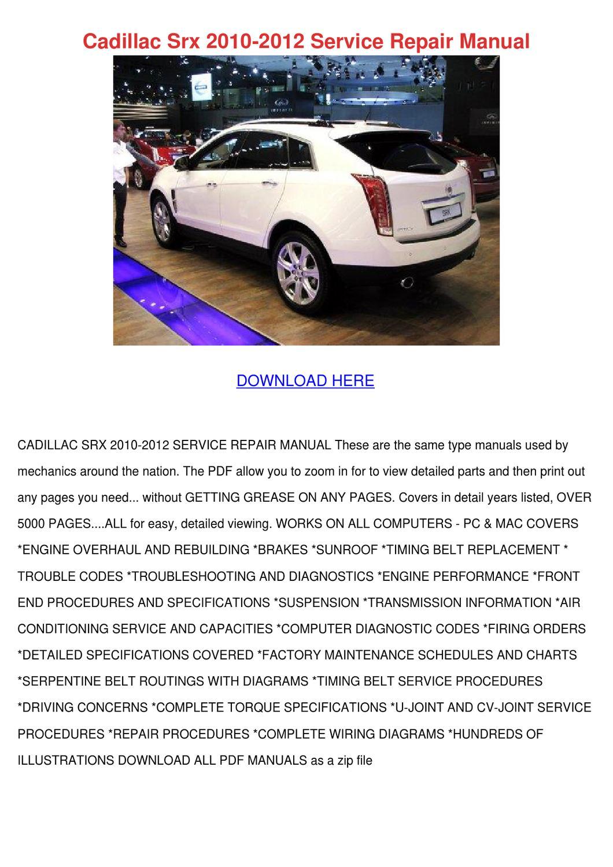 Cadillac Srx 2010 2012 Service Repair Manual by JudyHay - issuu