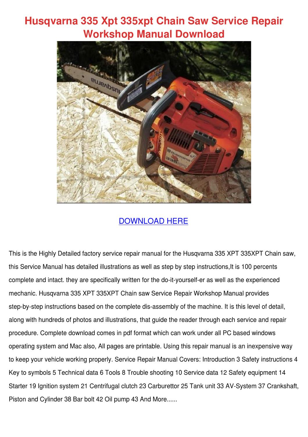 Husqvarna 335 Xpt 335xpt Chain Saw Service Re by SeanPackard - issuu