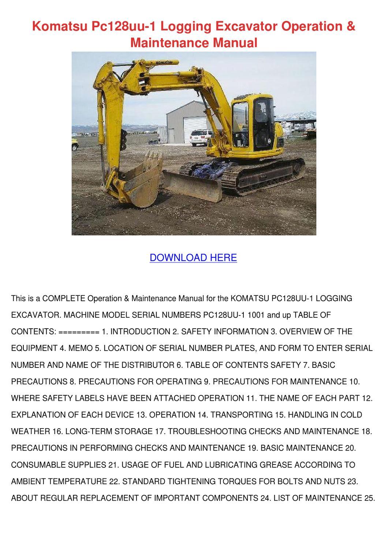 Komatsu Pc128uu 1 Logging Excavator Operation by SeanPackard - issuu