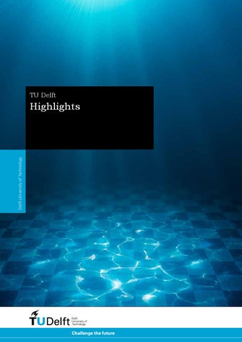 TU Delft Highlights (EN) by TU Delft - issuu bff8ef4898a