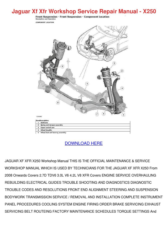 Jaguar Xf Xfr Workshop Service Repair Manual by ElsieCress - issuu