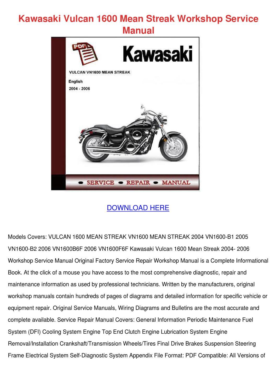 Kawasaki Vulcan 1600 Mean Streak Workshop Ser by ElsieCress - issuu